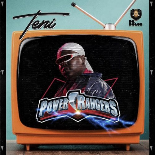 LYRICS: Teni Power Rangers