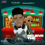 MIXTAPE: DJ MUSKI – Believe The Hype 2.0 (Juicy Party Mix)