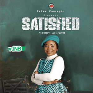 [Album] Mercy Chinwo Satisfied