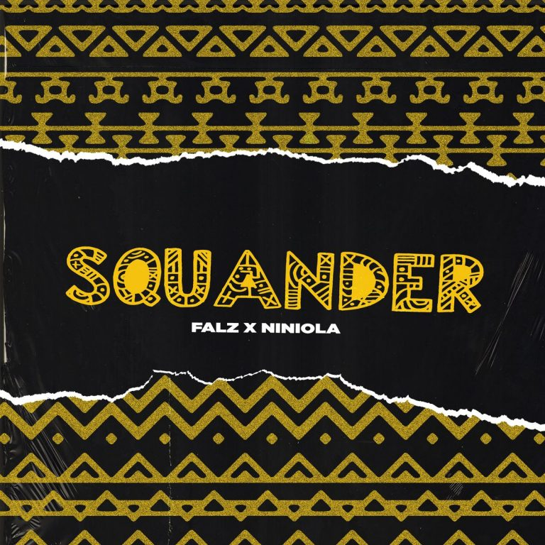 [Music] Falz ft. Niniola – Squander