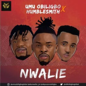 Umu Obiligbo Nwalie MP3 Download