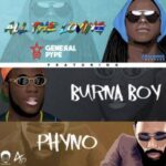 """General Pype – """"All The Loving"""" ft. Burna Boy & Phyno"""