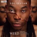 [Music] Solidstar – Girlfriend Ft Burna Boy