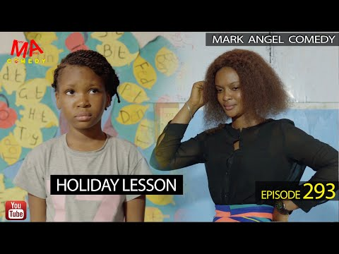DOWNLOAD: HOLIDAY LESSON (Mark Angel Comedy)