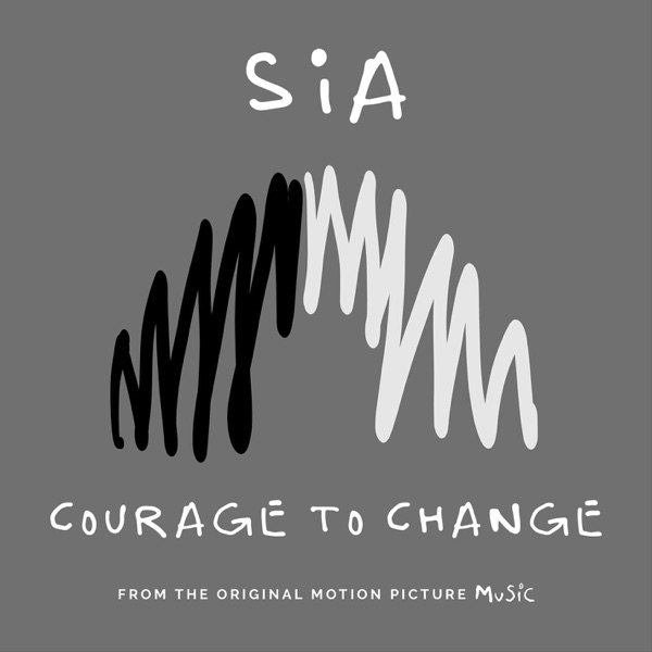 Sia - Courage To Change MP3 Download