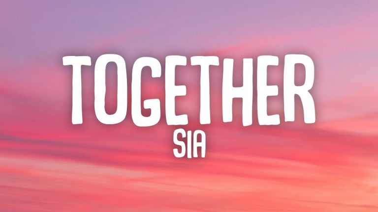Sia - Together MP3 Download