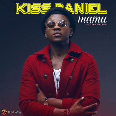 Download Mp3:- Kizz Daniel - Mama