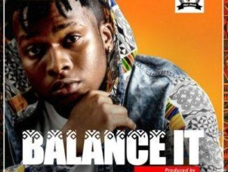 [Music] Singah – Balance It Mp3 Download