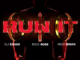 Download Song: DJ Snake – Run It ft. Rick Ross and Rich Brian Mp3